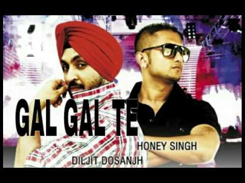 Gal Gal Te (full song) | Diljit Dosanjh feat. Yo Yo Honey ...