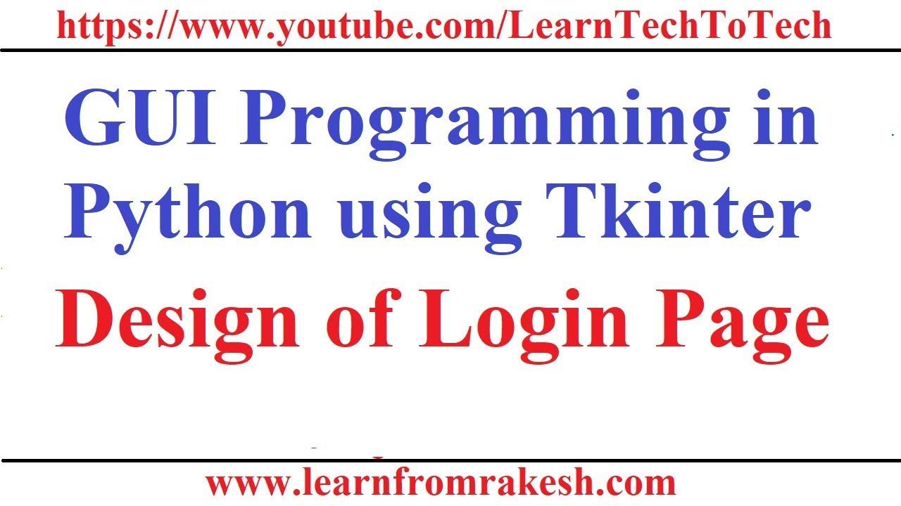 GUI Programming in Python Using Tkinter #7: Designing Login Page
