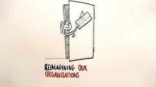 Reimagining organisations