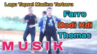 Musik Voc. Farro, Dodi Kdi, Thomas Dj. By Namiro Production. Lagu Tapsel Terbaru