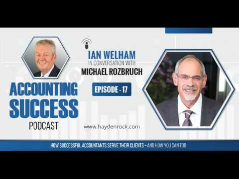 The Accounting Success Podcast : Episode 17 : Michael Rozbruch