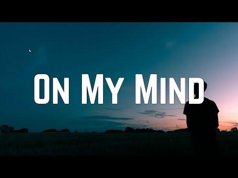 Ellie Goulding - On My Mind (Lyrics)
