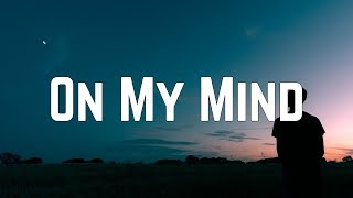 Ellie Goulding On My Mind Lyrics.mp3