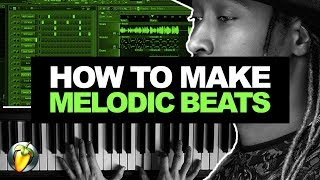 HOW TO MAKE MELODIC BEATS #01 | How To Make a Beat From Scratch FL Studio