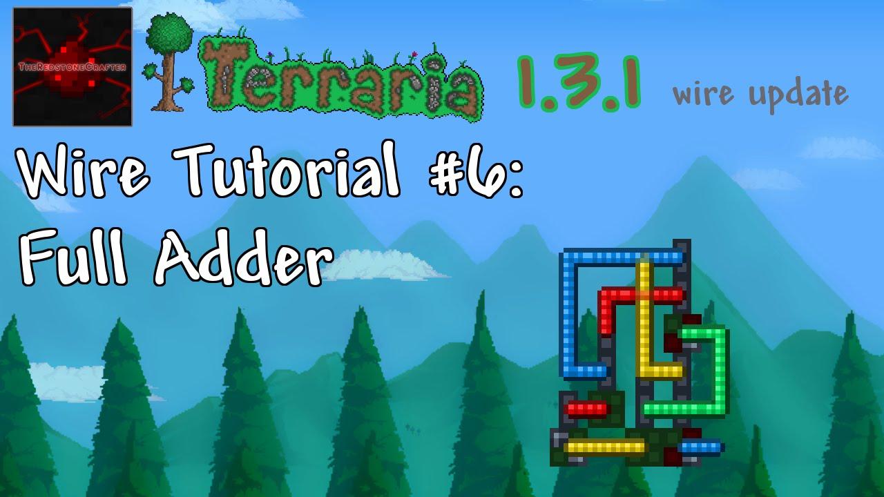 Terraria 131 Wire Tutorial 6 Full Adder Youtube Wiring