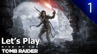 Let's Play Rise of the Tomb Raider - Part 1 - PS4 - 20th Anniversary Collection