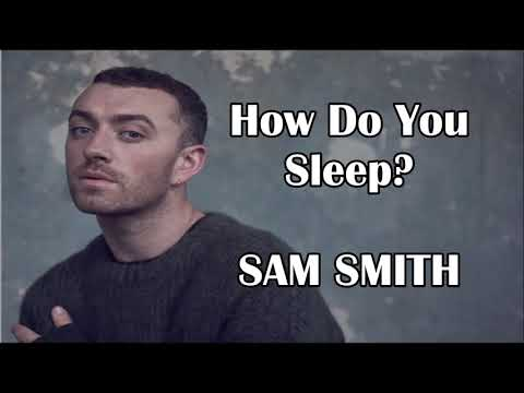 How Do You Sleep? |Lyrics| SAM SMITH