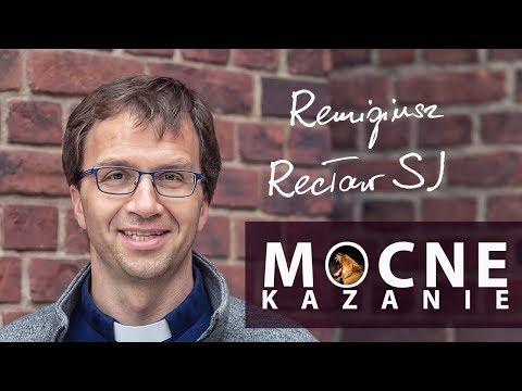 Wybieraj większe dobro - Remi Recław SJ - kazanie [4.09.2019] from YouTube · Duration:  15 minutes 27 seconds
