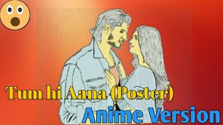 tum-hi-aana-poster-anime-version