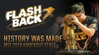 FLASHBACK // MSI 2018 Knockout Stage