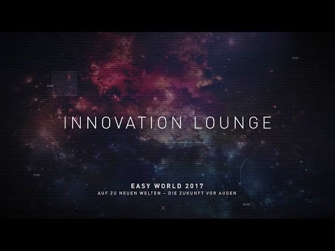 EASY WORLD 2017: Innovation Lounge