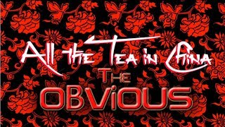 オビアス The OBViOUS:「ALL THE TEA iN CHiNA」(オール・ザー・ティー・イン・チャイナー)