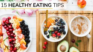 Here is a short list of some the tips that i found most helpful when transitioning into healthier eating habits. hope these 15 simple steps help to ...