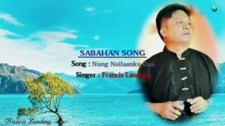 Francis Landong - Nung Noilaanku Daa (Tahun 2002)