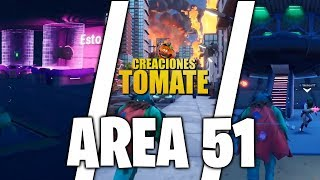Area 51 - Fortnite Creaciones Tomate - Episodio 31