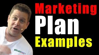 Marketing Plan Examples and Samples For Affiliates And Online Marketers + Market Strategy