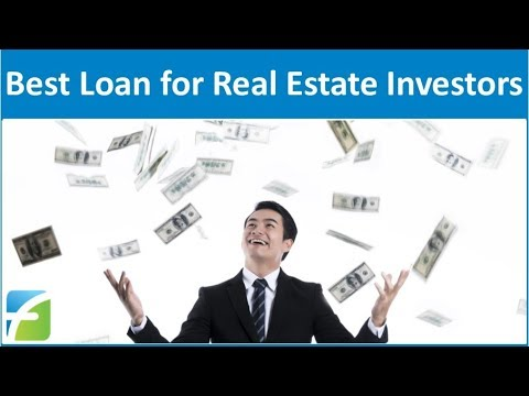 Best Loan for Real Estate Investors
