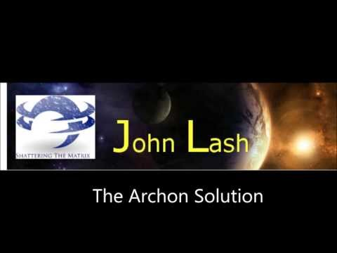 John Lash The Archon Solution