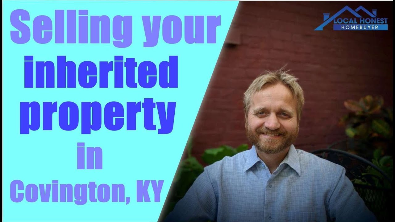 We Buy Inherited Houses in Covington KY