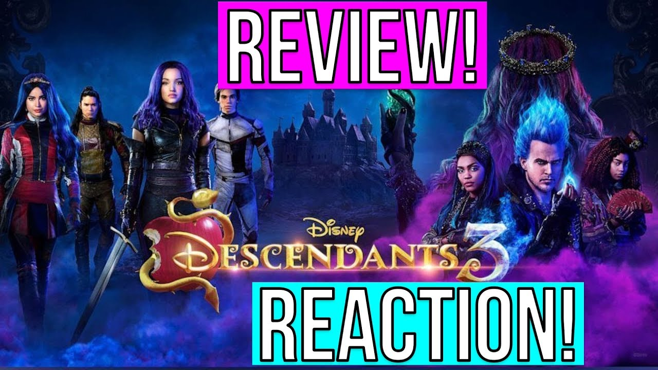 DESCENDANTS 3 FULL MOVIE REACTION REVIEW!! DESCENDANTS 3