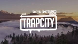 Bebe Rexha - I Got You (BKAYE Remix)