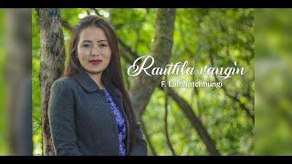 F. Lalhriatchhungi Rauthla vangin.mp3