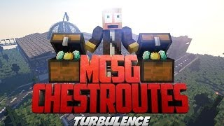 MCSG Chest Routes | Turbulence