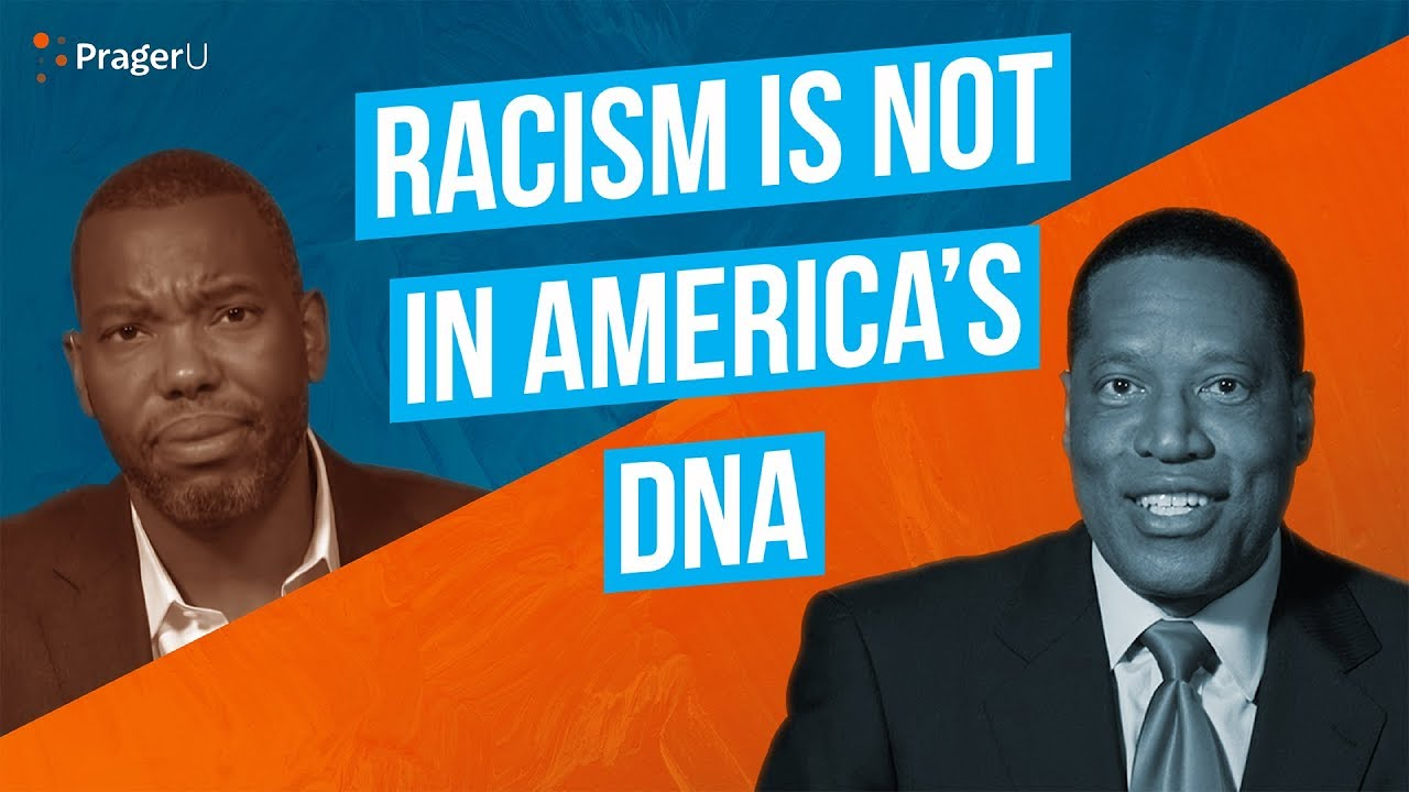 PragerU Racism Is Not in America's DNA