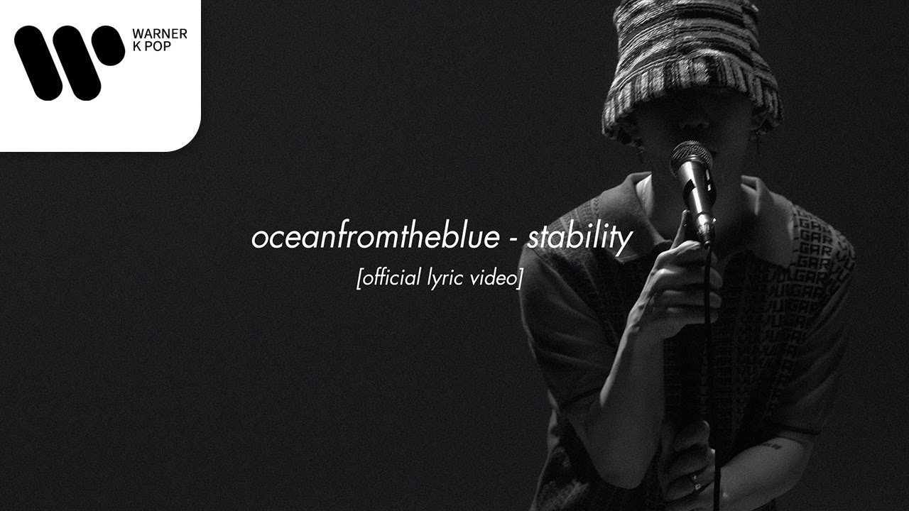 oceanfromtheblue - 안정 stability [Official Lyric Video]