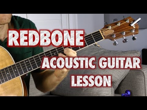 Redbone Acoustic Guitar Lesson