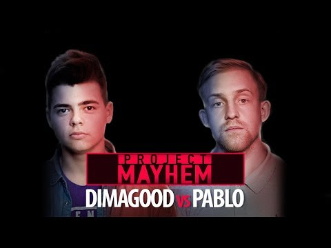 Project Mayhem Battle #1: Pablo vs Dimagood