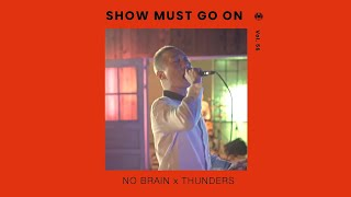 노브레인 x 썬더스 | No Brain x Thunders | Show Must Go On vol.56 #livestream