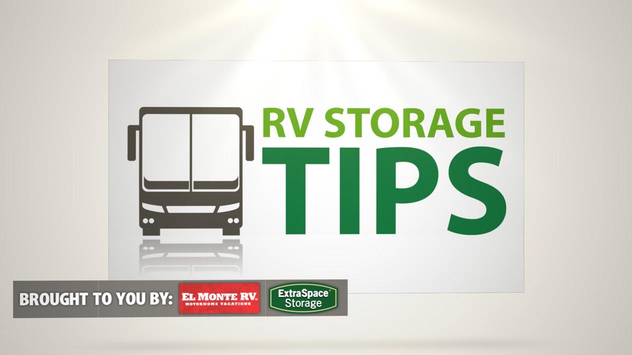 RV STORAGE TIPS  Prevent $5,000 In Damage In 1 Min By Extra Space Storage U0026 El  Monte RV
