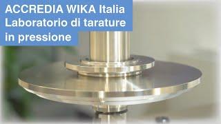 Laboratorio di tarature in pressione ACCREDIA WIKA Italia - Unità locale di...