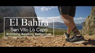 EL BAHIRA | SAN VITO LO CAPO | CLIMBING ADVENTURE