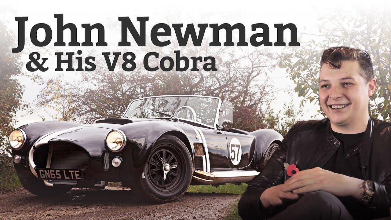 why popstar petrolhead john newman drives a v8 cobra