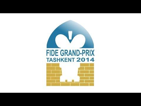FIDE Grand Prix 2014, Tashkent, UZB. Round 11.