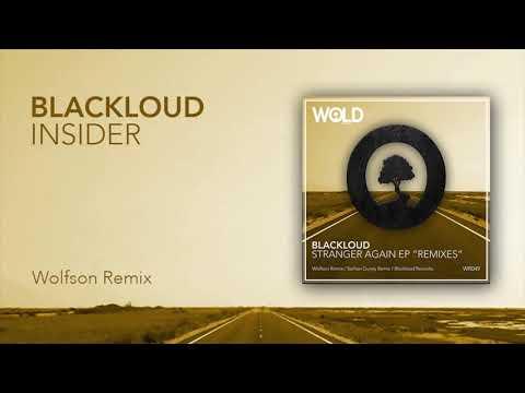 BLACKLOUD - Insider (WOLFSON Remix)