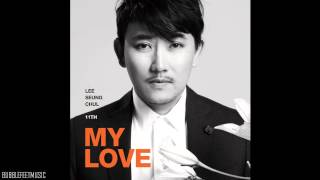 Cover images Lee Seung Chul (이승철) - My Love  (Full Audio) [11집 MY LOVE]