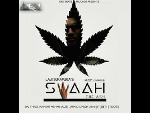 Swaah || Laji Surapuria || (FULL SONG)|| VIDEO || Latest Punjabi Songs 2017 ||  by swag series