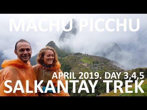Salkantay Trek Day 3,4 And Machu Picchu