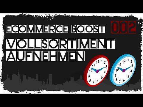 ecommerce boost #002: Voll- oder Teilsortimente aufnehmen - Was macht mehr Sinn?