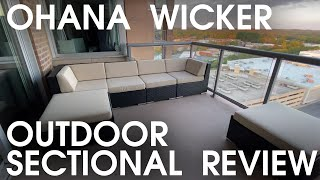 Ohana Wicker Patio Sectional Review 7-Piece Set - High Quality and Worth it!