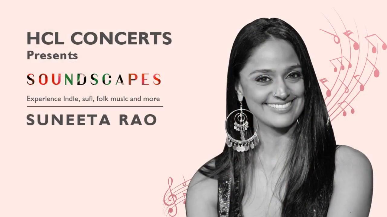 HCL Concerts Soundscapes: Suneeta Rao