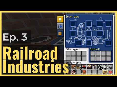 Steel and Crafting with Traincraft! | Ep. 3 | Railroad Industries Modpack