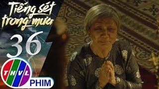 THVL   Tiếng sét trong mưa - Tập 36[1]: Bà Hội sợ lời thề linh ứng nên không dám đi thăm Bình