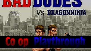 Game | Bad Dudes vs Dragon Ninja Arcade Co op Playthrough | Bad Dudes vs Dragon Ninja Arcade Co op Playthrough