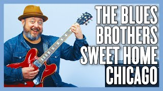The Blues Brothers Sweet Home Chicago Guitar Lesson + Tutorial