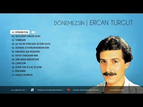 Ercan Turgut - Dönemezsin (Stüdyo Kayıt)