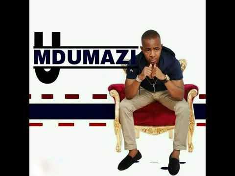 Mdumazi-ngivuke Kamnandi 2019 Single Track